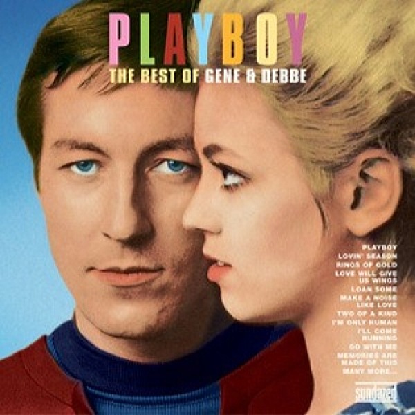1967~1968 ジーン・アンド・デビー(Gene And Debbe) - Playboy The Best Of Gene And Debbe