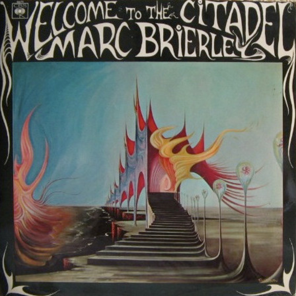 1968 マーク・ブライリー(Marc Brierley) - Welcome To The Citadel