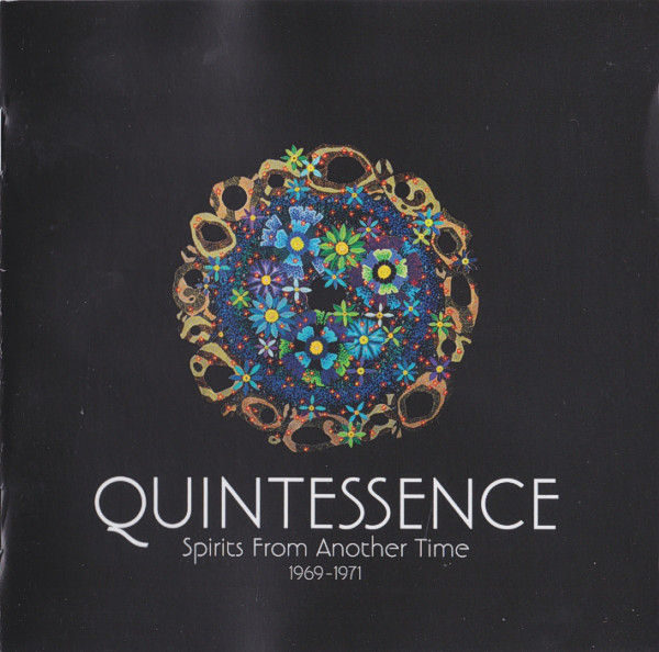 1969~1971 クインテサンス(Quintessence) – Spirits From Another Time