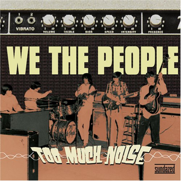 1966~1968  ウィー・ザ・ピープル(We The People) – Too Much Noise