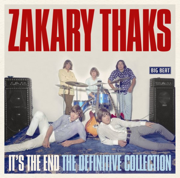 1966~1969 ザカリー・サックス(Zakary Thaks) - It's The End The Definitive Collection