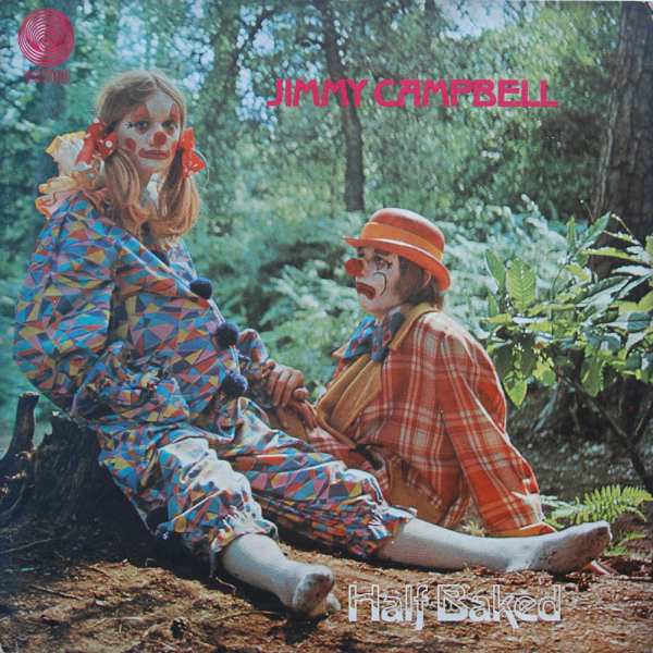 1970 Jimmy Campbell – Half Baked