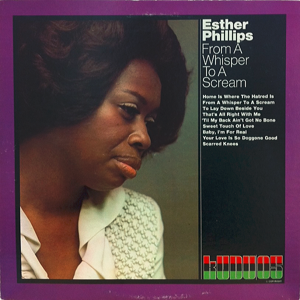 1971 エスター・フィリップス(Esther Phillips)- From a Whisper to a Scream