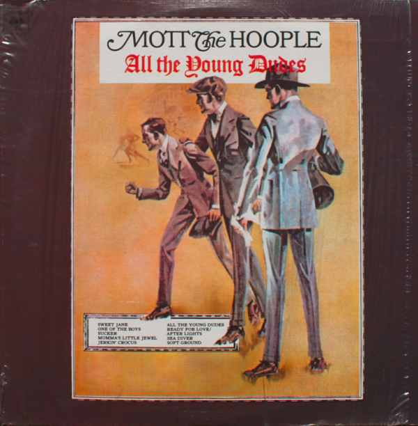 1972 モット・ザ・フープル(Mott The Hoople) – All The Young Dudes