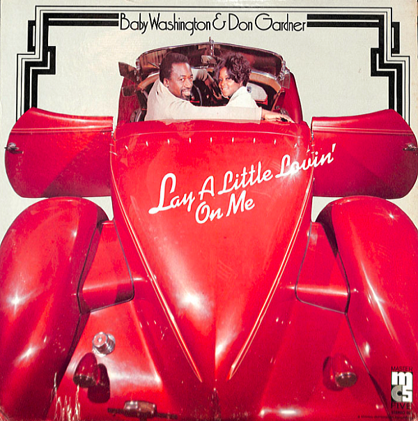 1973 ベイビー・ワシントンとドン・ガーディナー(Baby Washington & Don Gardner) – Lay A Little Lovin' On Me
