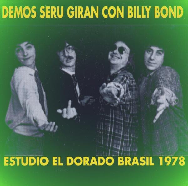 1978 Seru Giran & Billy Bond - Demos