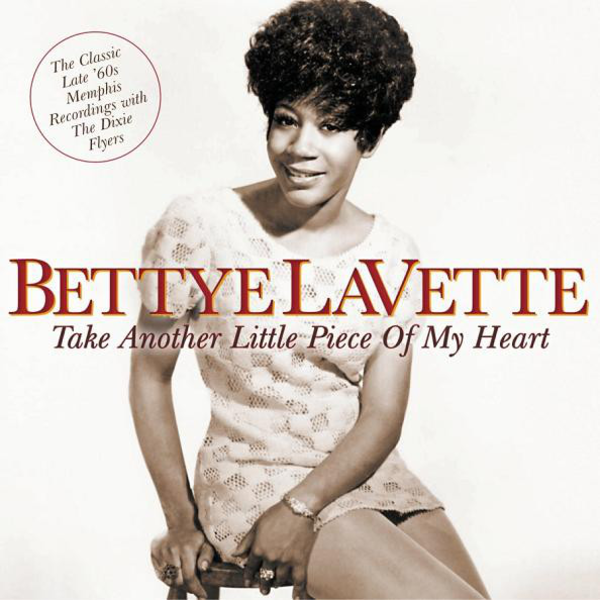 1969~1970 ベティ・ラヴェット(Bettye LaVette)- Take Another Little Piece of My Heart