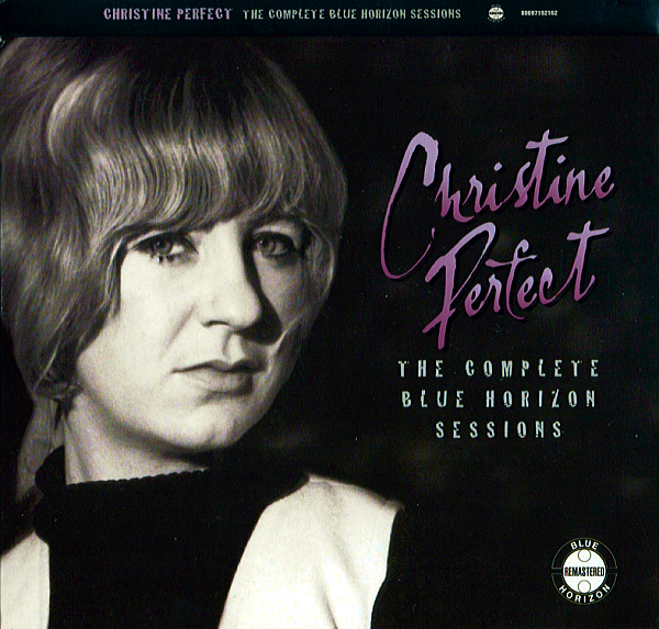 1969 クリスティン・パーフェクト(Christine Perfect) – The Complete Blue Horizon Sessions