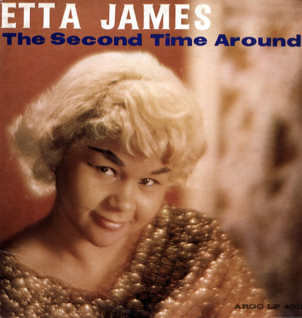1961 エタ・ジェイムス(Etta James)- The Second Time Around