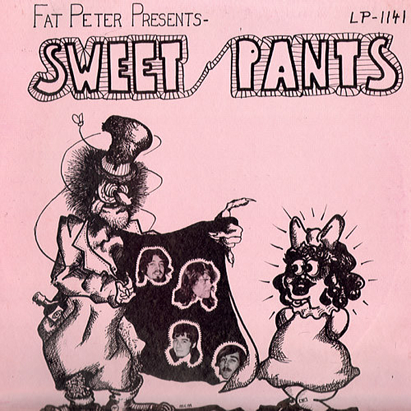 1969 スウィート・パンツ(Sweet Pants)- Fat Peter Presents