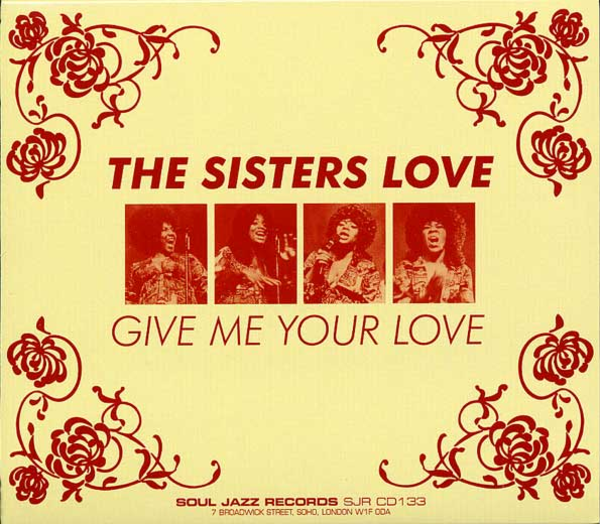 1968~1975 ザ・シスターズ・ラブ(The Sisters Love)- Give Me Your Love
