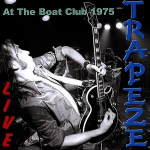Trapeze - Live At The Boat Club