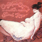 1970 Weight - One Man's Queen Is Another Man's Sweat Hog