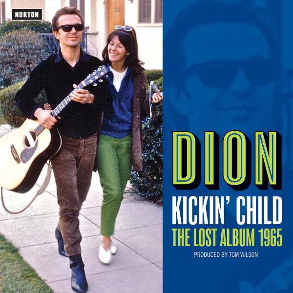1965 ディオン(Dion)- Kickin' Child / The Lost Album