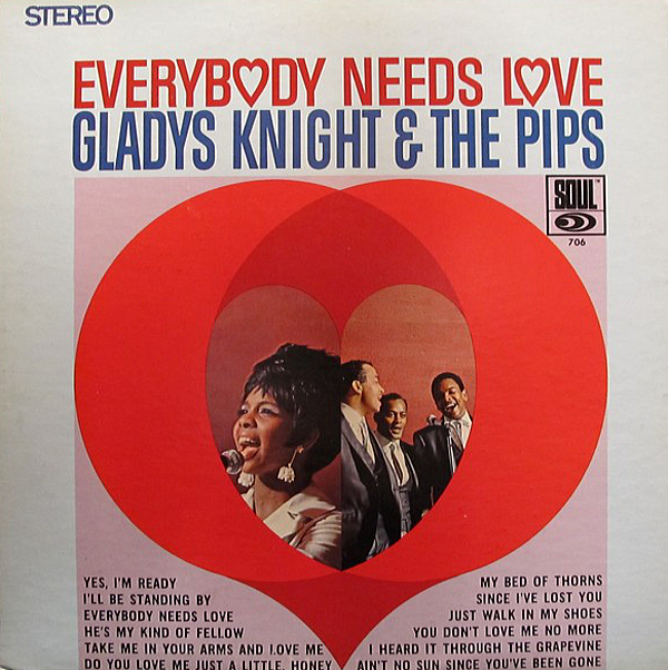 1967 グラディス・ナイト&ザ・ピップス(Gladys Knight & the Pips)- Everybody Needs Love