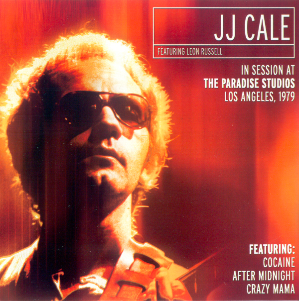 1979 J.J.ケイル(J.J.Cale)- In Session At The Paradise Los Angels Featuring Leon Russell