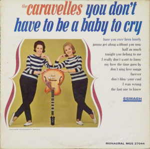 You Don't Have To Be A Baby To Cry (1963)