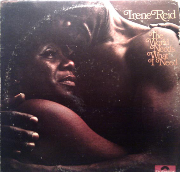 1970 アイリーン・リード(Irene Reid)- The World Needs What I Need