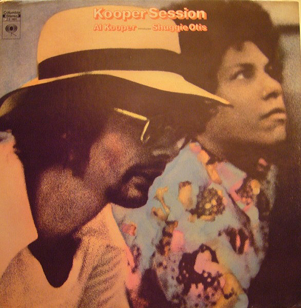 1969 アル・クーパーとシュギー・オーティス(Al Kooper Introduces Shuggie Otis) - Kooper Session