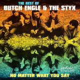 1964~1967 ブッチ・イングル・アンド・ザ・スティックス(Butch Engle & The Styx)- The Best Of Butch Engle & The Styx. No Matter What You Say