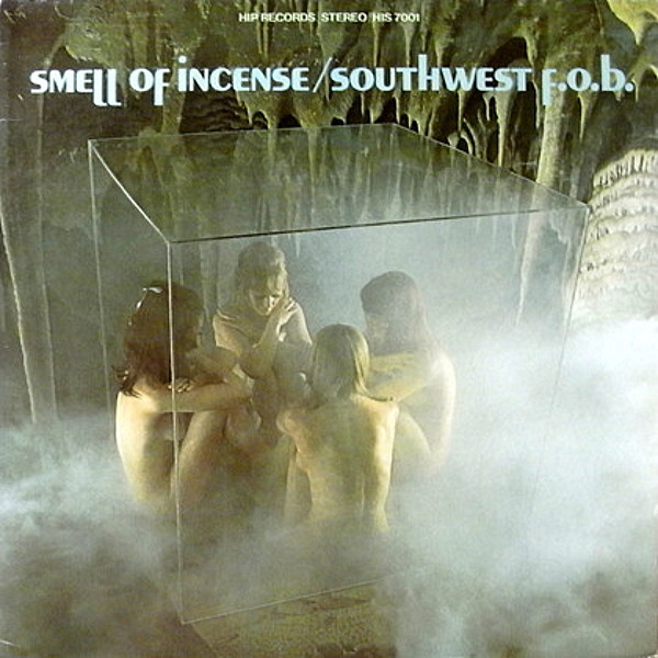 1969 サウス・ウエストF.O.B.(Southwest F.O.B.)- Smell Of Incense