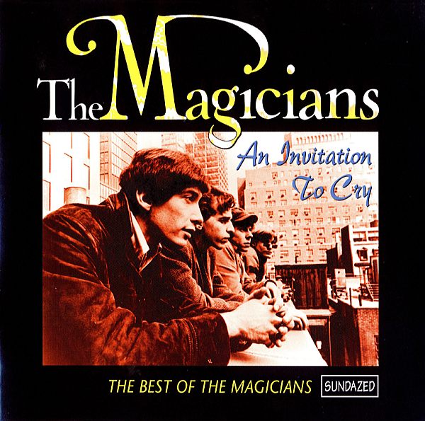 1965~1967 ザ・マジシャンズ(The Magicians) - An Invitation To Cry 【The Best Of The Magicians】