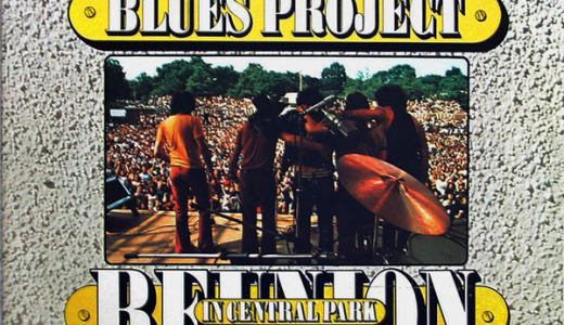 1973 ザ・ブルースプロジェクト(The Blues Project) - Reunion In Central Park