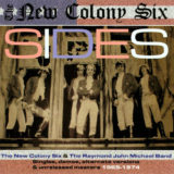 1965~1974 ニュー・コロニー・シックス(The New Colony Six)& The Raymond John Michael Band - Sides