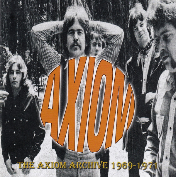 アクシオム(Axiom) - 1969-1971 The Axiom Archive