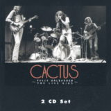 1970~1972 カクタス(Cactus)- Fully Unleashed The Live Gigs Vol. 1