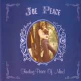 Joe Peace - Finding Peace Of Mind