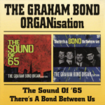 1965 グラハム・ボンド・オーガニゼーション(The Graham Bond Organisation)- The Sound Of '65 / There's A Bond Between Us