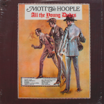 1972 Mott The Hoople - All The Young Dudes